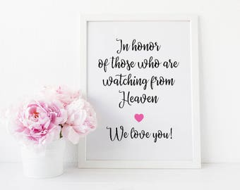 In Honor Of Those Who Are Watching From Heaven, In Loving Memory Sign, Wedding Memorial Sign, Wedding Memory Sign, Wedding Printable Signs