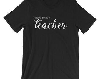Proud to be a Teacher Tee