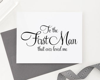 Wedding Card to Your Dad - Father of the Bride Cards - To the First Man That Ever Loved Me - Sweet Keepsake Card from Daughter WFS02