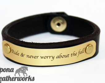 "Quote Equestrian Bracelet - ""Ride & never worry about the fall""- Brown Harness Leather - Leather Bracelet - Epona Leatherworks"