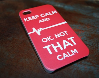 Keep Calm Not That Calm Nurse Case For iPhone 6 / (4.7) / 4.7 / 5c / 5s / 5 / 4s / 4 ER Hospital Night Dr Funny Medical Humor Flat Line c76
