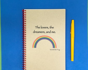 The Lovers, the dreamers and me. Journal, Handmade, Personalized Notebook, Bullet Journal, Rainbow Connection, Muppets, Kermit