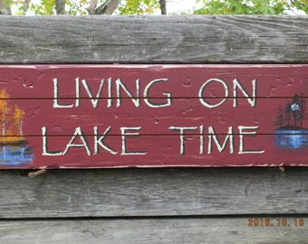 """Made in Maine Rustic Camp Signs """"Living On Lake Time"""""""