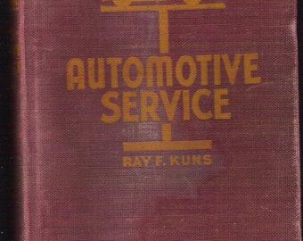 """1941 """"AUTOMOTIVE SERVICE"""" Vintage Book Volume 1 by Ray F. Kuns"""