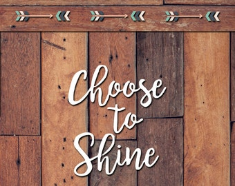 Choose to Shine Decal | Yeti Decal | Yeti Sticker | Tumbler Decal | Car Decal | Vinyl Decal