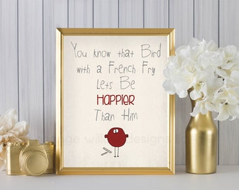 Happier than a Bird with a French Fry  Printable Wall Art (275AOWD3a) Instant Download, Bird Happy French Fry Red Bird Nature Modern Art