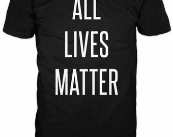All Lives Matter - FREE SHIPPING