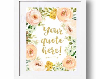 Personalized quote Printable Floral Custom Name Personalized Gift Peach and gold Coral and gold Custom quote art Personalized teachers gift