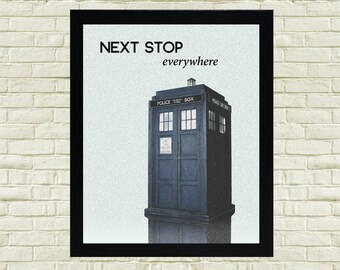 Doctor Who Art Print, Next stop everywhere print, Tardis printable, Doctor Who download, Doctor Who Wall Decor, Doctor Who downloadable