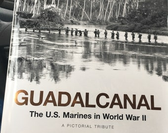 Guadacanal..The US Marines in WWII..a pictorial tribute.....free shipping!!!