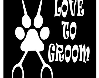 Love To Groom Vinyl Sticker, Car, Laptop, Mirror Decal