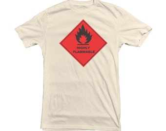 Flammable Sign T-shirt