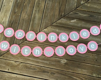 Sprinkled With Love Garland | Showered With Love Garland | Sprinkle Banner | Shower Banner | Baby Sprinkle Decor | Baby Shower Decor