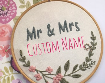Custom Name Mr And Mrs Floral Embroidery Hoop Art