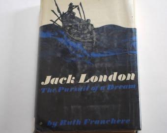 Vintage Book, Jack London the Pursuit of a Dream
