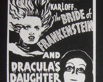 Bride of Frankenstein and Dracula's Daughter - PATCH canvas screen print HORROR