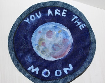 You Are The Moon, Painted Sew on Denim Patch