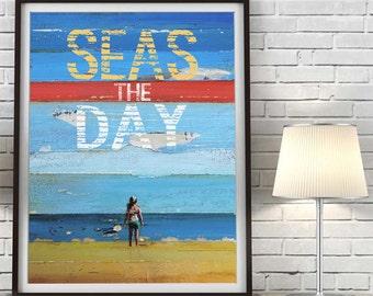 Seas the Day, Carpe Diem, Inspirational, Christian print, Couple, Ocean Sand Beach Decor, Dead poets society Engagement gift,All Sizes