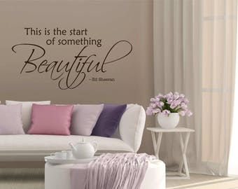 Inspirational Quote by Ed Sheeran, Wall Decal, Vinyl Letters, Multiple Colors