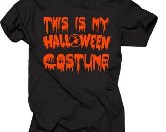 Halloween T-Shirt This Is My Halloween Costume Tee Shirt Halloween Party Shirt
