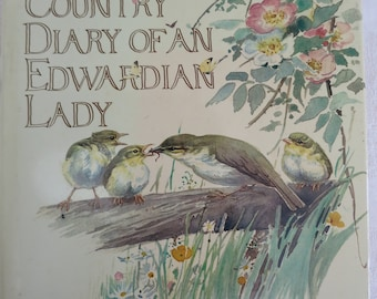 A vintage copy of The Country Diary of an Edwardian Lady