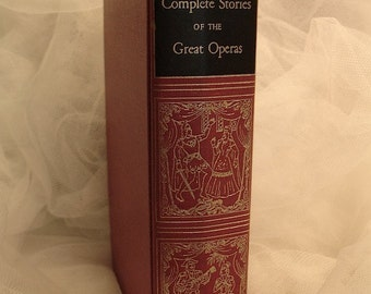 Milton Cross' Compete Stories of the Great Operas,  Great Operas reference book, Famous operas