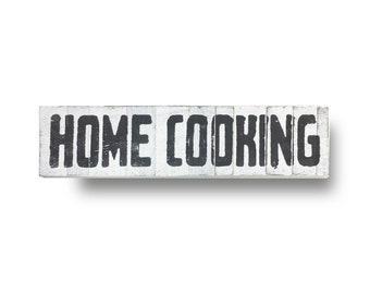 Home Cooking Sign 8 x 30 inches- printed on cool rustic boards- Market Fresh Produce sign, Grocery Sign, Kitchen sign, Farmhouse sign