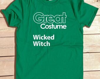 Great Costume Wicked Witch Funny Generic Halloween Party Costume Tshirt Funny Graphic Tee Typography Geek Humor Nerd Joke
