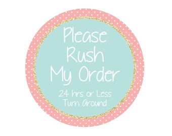 Rush Order Add On Extra