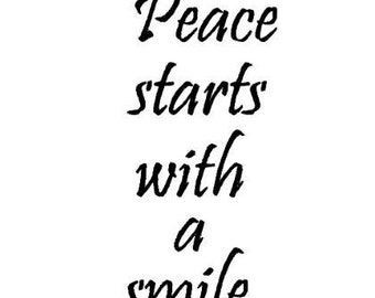 Peace Starts with a Smile Unmounted rubber stamp No.18