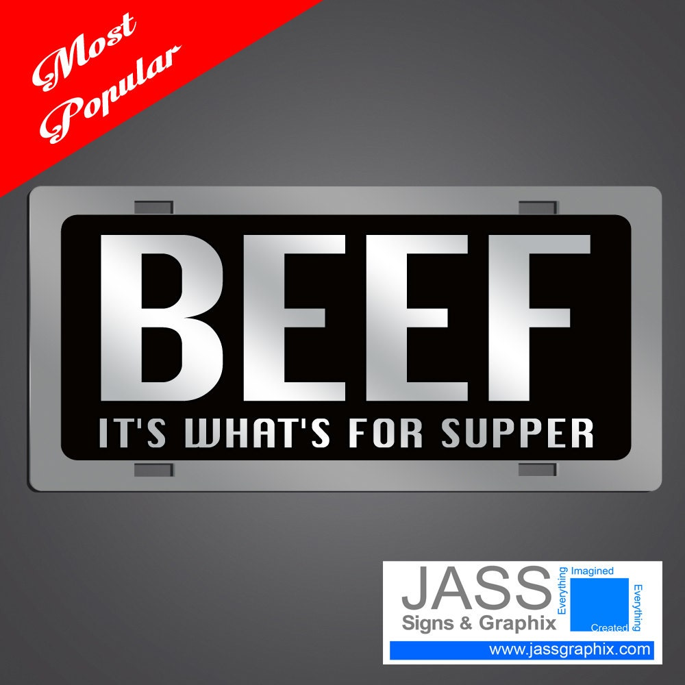 Beef License Plates Beef It\'s What\'s for supper for