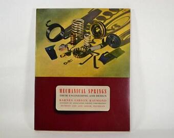 1940s Engineering Book, Mechanical Engineering, Vintage Industrial Paper Ephemera, Mechanical Springs Their Engineering and Design