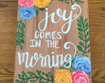 Joy comes in the morning painting