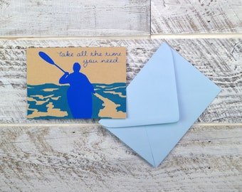 Kayak, Sympathy Card, Blank Card, Recycled Paper, Water Lover, Encouragement Card, Compostable Plastic, Earth Friendly, Take Time, Paddle