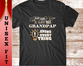 Grandpap Shirt Grandpap Knows Everything Grandparent Gift