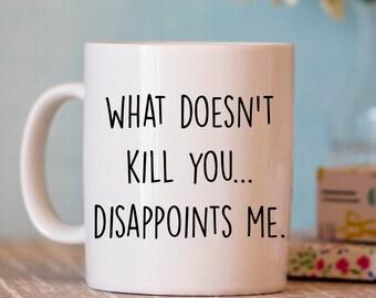 Funny Coffee Mug - Funny Mugs - Ceramic Mug - Funny Coffee Cup - Coffee Mugs