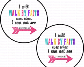 Walk By Faith - Button Size Images 1.837 Inch (1.5 inch Button) Digital Collage Sheet for Badges n Buttons