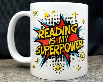 Book Lover Gift, Reading Is My Superpower Coffee Mug, reader books (M396-rts)