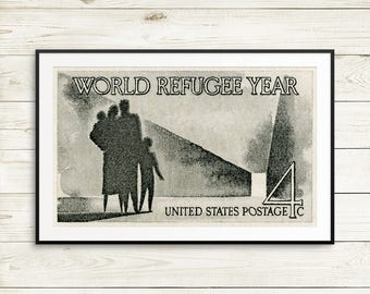 World Refugee Year poster, refugees welcome posters signs, vintage US refugee art, US postage stamp art, US history classroom decor