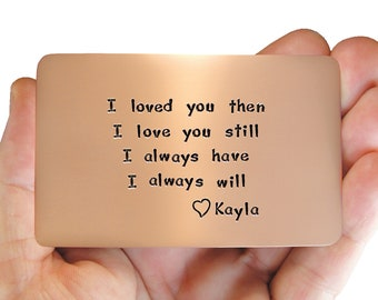Anniversary Gift, gift for him, copper wallet insert,anniversary,anniversary card, personalized, love note, cute gift , hand engraved
