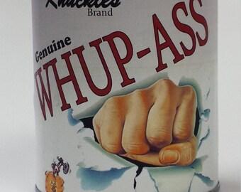 Can of Whup Ass!