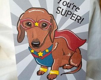 Super Dachshund Greeting Card