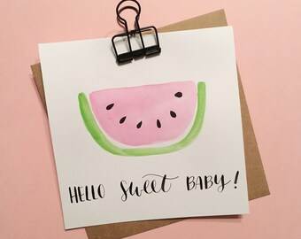 Hello Sweet Baby card | Hand-painted card | READY TO SHIP