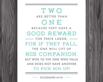 Ecclesiastes 4:9-10. Two is better than one. Friendship. 8x10. PDF. DIY Printable Christian Poster. Bible Verse.