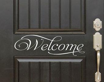 Welcome Door Decal, Door vinyl, Door Lettering, Door quote decal, window Decal, office entry sticker, Business welcome sticker