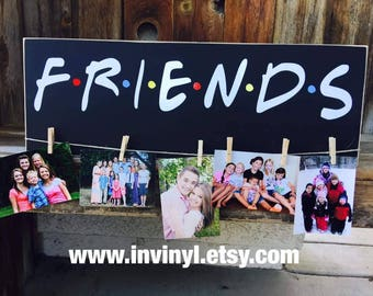DIY Kit:FRIENDS tv show inspired, UNFINISHED Wood, friendship, gift, best friends, with vinyl lettering, wall plaque, friends fan