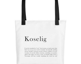 FREE SHIPPING** Koselig Tote bag - Norwegian Tote Bag - Norway - Norwegian Saying - Koselig - Bag from Norway - Norwegian Style