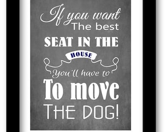 Funny pet gift, pet room decor, dog lover gift, dog print, quote