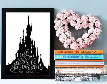 Walt Disney Castle Quote Print, Disney Gift, Disney Print, Disney Nursery Decor, Disney Wall Art, Nursery Print, Inspirational Quote