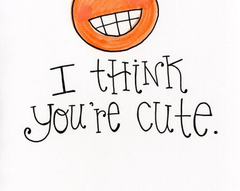 I Think You're Cute card - A7 - FREE SHIPPING - Valentine